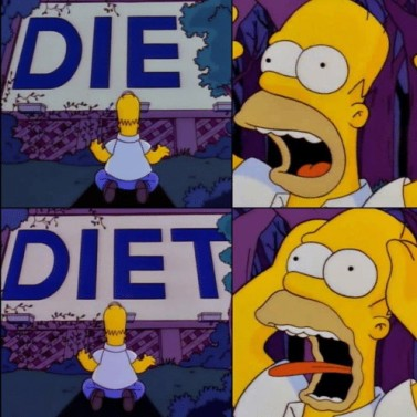 die-diet-i-feel-the-same-way-42633784
